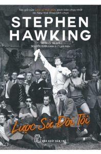 LỊCH SỬ ĐỜI TÔI - STEPHEN HAWKING